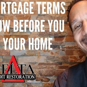 10 Mortgage Terms You Need To Know // Delta Credit Tip