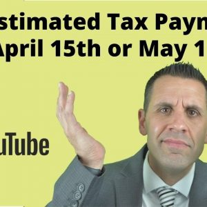 2021 Estimated Tax Payments Are Still Due April 15th