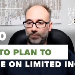 Planning Retirement with Limited Savings & Income? Here's What To Do