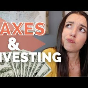 How Taxes Work with Investing for Beginners