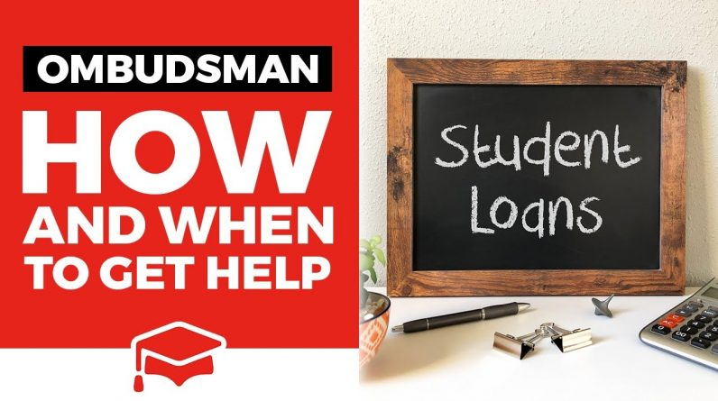 How To Get Help From The Student Loan Ombudsman (And When You Should)