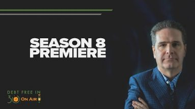 What's Coming Up for Season 8 of Debt Free in 30?